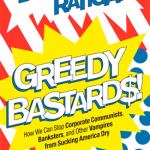Greedy Bastards by Dylan Ratigan